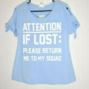 "Squad graphic tees- ""if lost, return me..."""